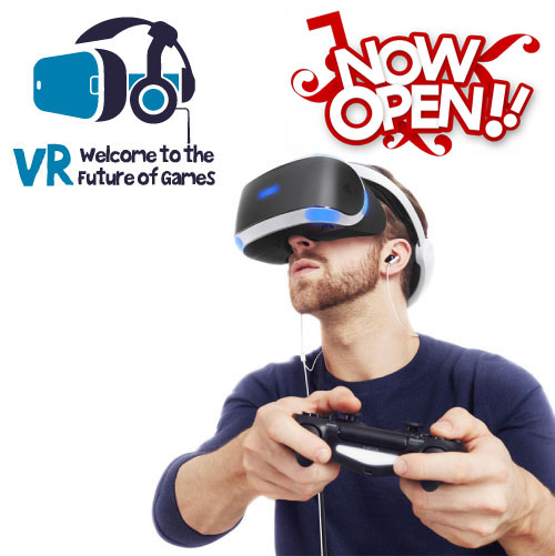 VR Games. Now Open!